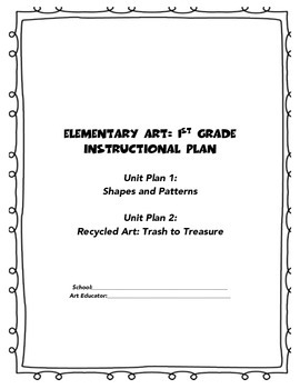 Elementary Art: 1st Grade Instructional Plan of 2 Units
