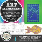 Elementary Art, 1st Grade Scratch Foam Printmaking: Line,
