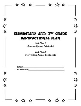 Elementary Art: 2nd Grade Instructional Plan of 2 Units