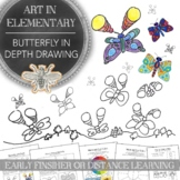 Elementary Art Early Finisher or Quick Project: Butterfly in Depth Drawing