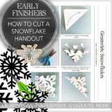 Elementary Art Early Finishers Cut A Snowflake Activity, P