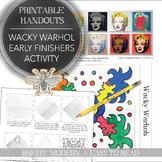 Elementary Art Early Finishers, Wacky Warhol Visual Art Activity