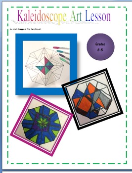 Elementary Art Lesson: Kaleidoscopes