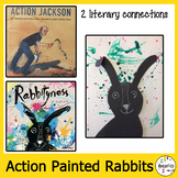Elementary Art Lesson Plan. Action Painting using Rabbityness Book.