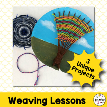 Elementary Art Lesson Plans. Weaving Unit. 3 projects.