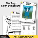 Elementary Art Lesson - Why Is Blue Dog Blue