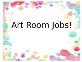 Elementary Art Room Jobs!
