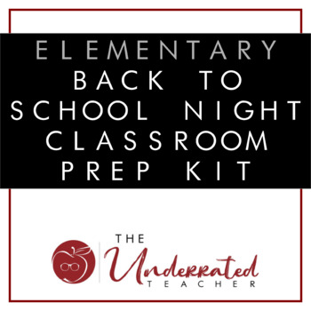 Elementary Back to School Night Classroom Prep Kit