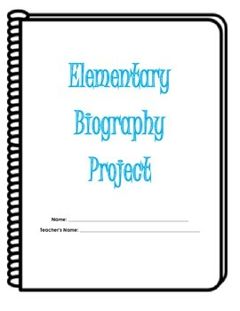 Elementary Biography Project