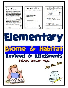 Elementary Biome and Habitat Reviews and Assessments