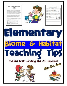 Elementary Biome and Habitat Teaching Tips
