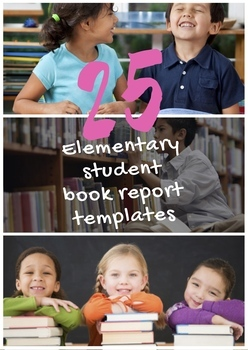 25 Elementary and Middle School Book Report Templates