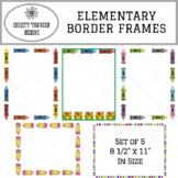 Elementary Border Frames for Teachers, Moms & More
