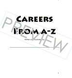 Elementary Career Awareness & Exploration; A-Z Career Book outline