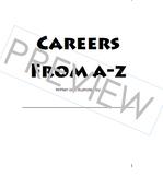 Elementary Career Awareness & Exploration; A-Z Career Book