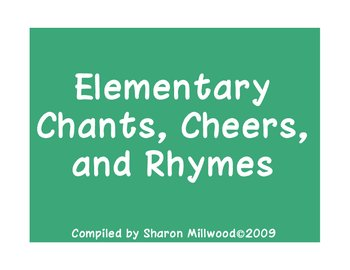 Elementary Chants, Cheers, and Rhymes