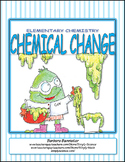 Elementary Chemistry – Chemical Change