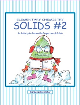 Elementary Chemistry – Solids #2