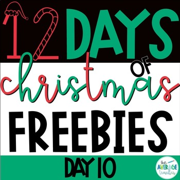 Elementary Christmas Activities - 12 Days of Christmas FREEBIES! - Day 10