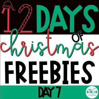 Elementary Christmas Activities - 12 Days of Christmas Freebies! - Day 7