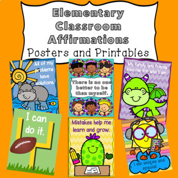 Elementary Classroom Affirmation Posters and Printables