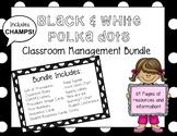 Elementary CHAMPS Classroom Management Bundle (Black & White Polka Dots)