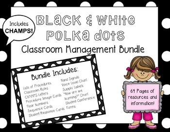 Elementary CHAMPS Classroom Management Bundle (Black & White Polka Dots)
