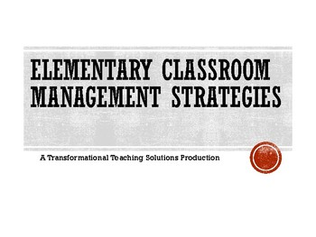 Elementary Classroom Management Strategies: Module 1