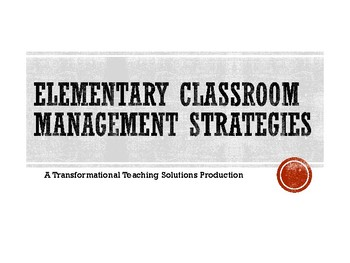 Elementary Classroom Management Strategies: Module 2