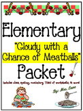 "Elementary ""Cloudy with a Chance of Meatballs"" Packet (JAM-PACKED!)"