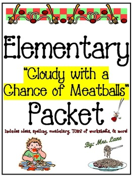 """Elementary """"Cloudy with a Chance of Meatballs"""" Packet (JAM-PACKED!)"""