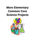 Elementary Common Core Science Projects 2
