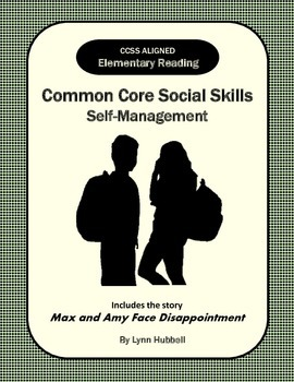 Elementary Reading Common Core Social Skills: Self-Management