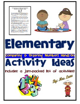 Elementary Comparing & Ordering Numbers Hands-On Activity Ideas