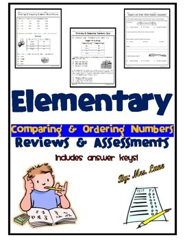 Elementary Comparing & Ordering Numbers Reviews and Assessments