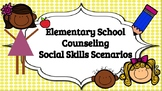 Elementary Counseling Social Skills/Small Problem Scenarios