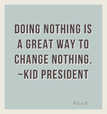 Motivational Poster Classroom Effort Success!! Doing Nothing Kid President Quote