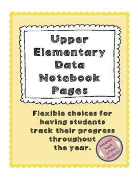 Upper Elementary Data Notebook Pages