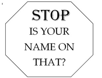 Drying Rack Sign: STOP is your NAME under that? (DOCX)