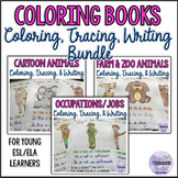 Coloring, Tracing, and Writing Activities Bundle for ESL/E