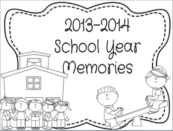 End of Year Memory Booklet & Classroom Awards- Editable