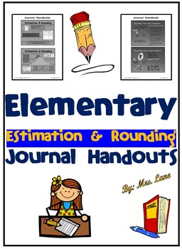 Elementary Estimation and Rounding Journal Handouts