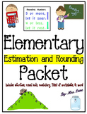 Elementary Estimation and Rounding Packet (SUPER JAM-PACKED!)