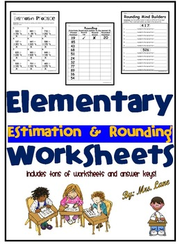 Elementary Estimation and Rounding Worksheets