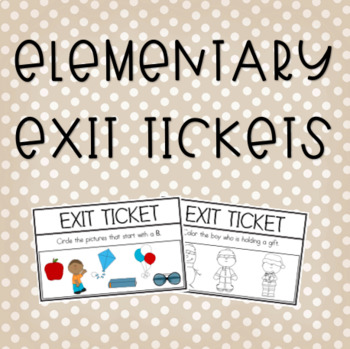 Elementary Exit Tickets