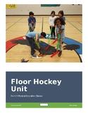 Elementary Floor Hockey Unit (Grades K-6)