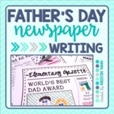 Father's Day Writing - Newspaper Activity (Print and Digital)