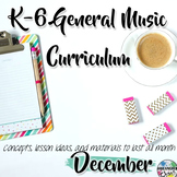 Elementary General Music Curriculum (K-6): December