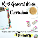 Elementary General Music Curriculum (K-6): February