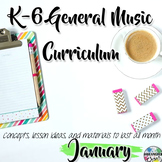 Elementary General Music Curriculum (K-6): January
